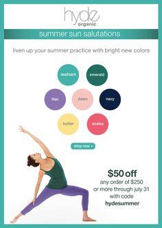 shop hyde yoga summer colors! www.yogahyde.com #hydeyoga #yogaclothes #organicyoga