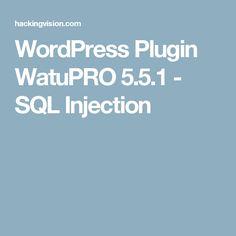 WordPress Plugin WatuPRO 5.5.1 - SQL Injection
