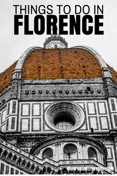Things to Do in Florence, Italy - The Trusted Traveller #Florence #Italy #WesternEurope #Europe #Travel