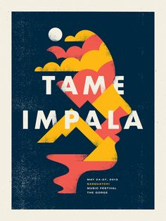 Poster for Tame Impala's set at the Sasquatch Music Festival by Doublenaut