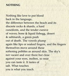 Nothing by Margaret Atwood//what touches is you is what you touch