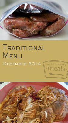 Traditional December 2014 Menu | Once a Month Meals | OAMC | Freezer Meals | Freezer Cooking | Meal Planning | Custom Menus
