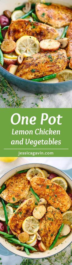 One Pot Meal Lemon Chicken - A quick and easy go-to recipe. Healthy chicken, potatoes, and green beans cooked in a delicious pan sauce. | jessicagavin.com