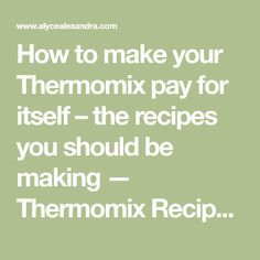 How to make your Thermomix pay for itself – the recipes you should be making . - New Ideas Thermomix Recipes Healthy, Cooking Recipes, Cooking Pasta, Cooking Salmon, Pork Cooking Temperature, Cheddarwurst Recipe, Cooking Pork Roast, Cooking Ribs, Recipes