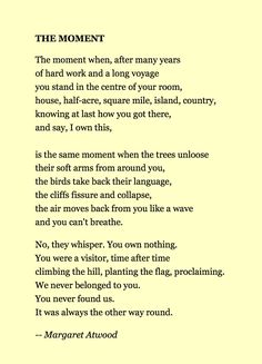 The Moment by Margaret Atwood -