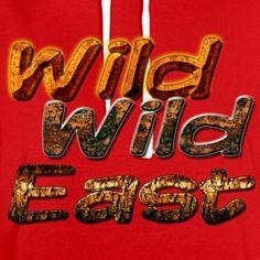 Wild,Wild East