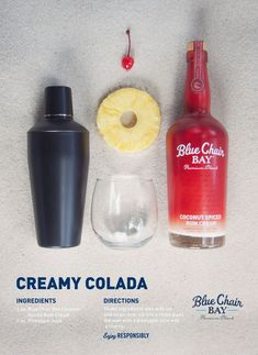 All you need to make a Creamy Colada is Blue Chair Bay Rum Coconut Spiced Rum Cream and pineapple juice. And...go.