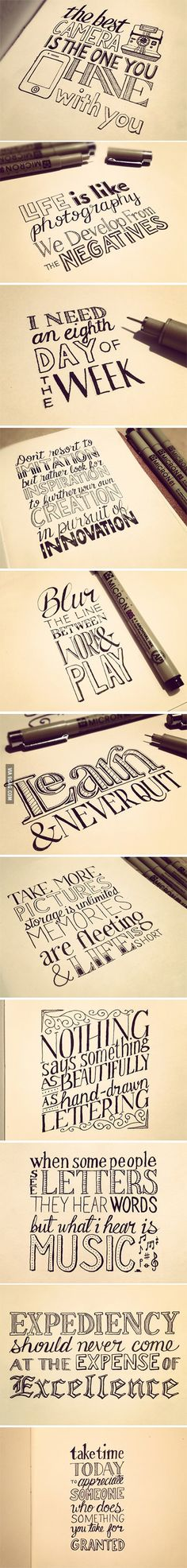 Cool Typography Quotes, type, photography, lettering, letters, hand drawn, pen