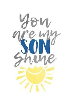 Shop for framed Son Shine by Jace Grey. Son Quotes From Mom, Mother Son Quotes, Mothers Day Quotes, Quotes For Kids, Quotes About Sons, Love My Kids Quotes, Daughter Quotes, Little Boy Quotes, Baby Boy Quotes