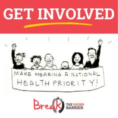 We ask that members of the  Break The Sound Barrier steering group and supporters participate in a coordinated promotional campaign commencing perhaps as early as next week to include sharing Facebook posts, articles  in newsletters and websites, and writing to all health ministers, etc. www.breakthesoundbarrier.org. au