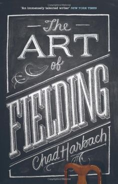 The Art of Fielding #Book #Design #Cover #Lettering #Typography