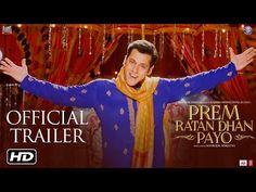 Prem Ratan Dhan Payo Official Trailer | Salman Khan & Sonam Kapoor | Sooraj Barjatya | Diwali 2015 - YouTube
