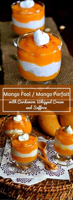 Mango Fool - Mango Parfait - with Cardamom Whipped Cream and Saffron. Deesert or Breakfast? You tell me!! http://www.cookingcurries.com