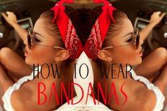 How to Wear Bandanas | Bandana Style Headbands