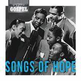 Platinum Gospel: Songs of Hope [CD]