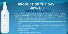 see www.bemaskell.nuskin30.com NaPCA Moisture Mist: Dewy-fresh skin is just a spray away. Packed with natural moisture-binding ingredients like NaPCA, hyaluronic acid, and urea, this formula keeps your skin feeling fresh. The cool, refreshing mist is also ideal for the body and hair.