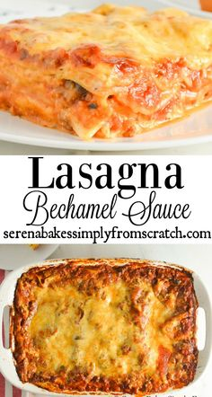 Lasagna with Béchamel Sauce is a great alternative for those who don't like ricotta! The béchamel sauce adds a velvety layer of cheesy deliciousness making this an ultimate comfort food recipe. serenabakessimplyfromscratch.com