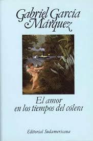 """Gabriel García Márquez """"El amor en los tiempos del cólera"""""""