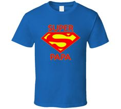 Super Papa T Shirt Great Father's Day Gift