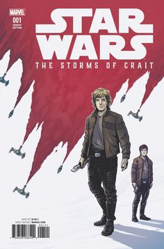 Luke Skywalker and Wedge Antilles featured on the variant cover of Star Wars: The Storms of Crait. Art by Caspar Wijngaard. Star Wars Episoden, Star Wars Books, Star Wars Comics, Marvel Comic Books, Marvel Comics, Comic Reviews, The Phantom Menace, Star Wars Collection, Last Jedi