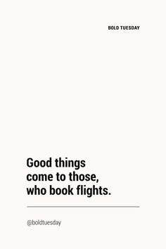 ✈️ yes, yes and yes. Funny Travel Quotes, Travel Humor, Travel Words, Places To Travel, Time Travel, Old Quotes, Life Quotes, Best Quotes, Wanderlust