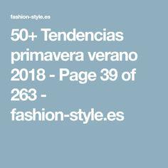 50+ Tendencias primavera verano 2018 - Page 39 of 263 - fashion-style.es