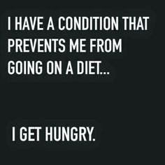 Hungry quotes unique pin by patti floyd on diet weight loss quotes of 15 ne Hungry Quotes, Diet Humor, Fitness Humor, Fitness Diet, Fitness Fun, Getting Hungry, Workout Humor, Exercise Humor, Signs