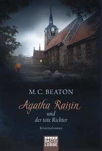 Agatha Raisin und der tote Richter