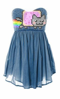 A nyan cat dress. I'd wear it if I could!