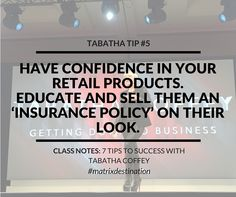 "Tabatha Tip #5: ""Have confidence in your retail products. Educate and sell them an 'insurance policy' on their look."" -Matrix Destination 2016 class, ""7 Steps to Success"" with Tabatha Coffey. - For more tips from this event, visit: http://www.industrieonline.com/takeaway-tips-for-salon-pros-from-matrix-destination-2016/"