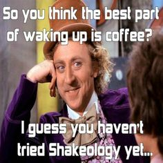 Love this!!! Shakeology (and a little Focused Energy Boost) is my coffee! :-)