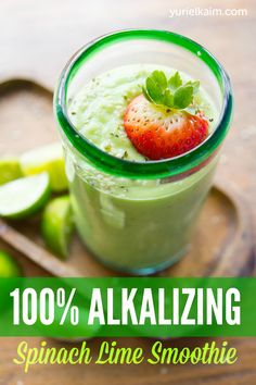 Alkalizing Green Smoothie: 2 cups spinach 1 frozen banana juice of 1 lime 1/2 cup strawberries, stems removed 1 cup coconut water 1 Tablespoon hemp seeds