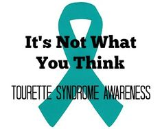 Tourette Syndrome Awareness month is May 15th through June 15th.  I'm sharing the story of my son who has Tourette's and hoping to spread awareness for this often misunderstood neurological disorder.