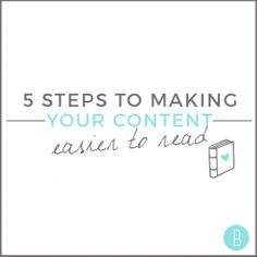 5 Steps to Making Your Content More Readable #bloguettes
