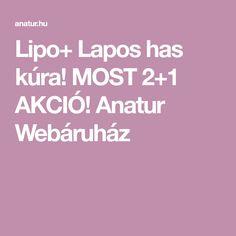 Lipo+ Lapos has kúra! MOST 2+1 AKCIÓ! Anatur Webáruház Ale, Ale Beer, Ales, Beer