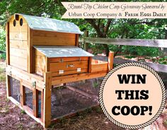 Fresh Eggs Daily® Enter to WIN this coop!