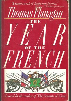 The Year of the French, by Thomas Flanagan
