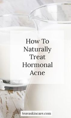 How To Treat Hormonal Cystic Acne Naturally