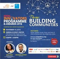 [TRENDING EVENT] #LEAPSIPA2016: Young Leaders Converge in Akwa Ibom State Nigeria!   Each year LEAP Africas Social Innovators Programme and Awards 2016 (SIPA) recognizes the work of 40 young leaders creating impact through innovative business ideas. They combine compassion and business acumen to scale solutions that are needed for community development. LEAP Africa is excited to unveil the fourth edition of the Social Innovators Programme and Awards 2016 themed Building Communities on…