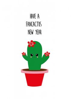 POSTKAART HAVE A FANCACTUS NEW YEAR Have a fancactus new year cactus kerstkaart is geschikt voor iedereen die van kerst houdt en van een grapje in de tekst.