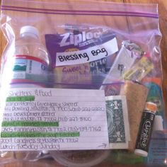 For our homeless friends...a Blessing Bag:) water, fruit cup, fork, gronola bar, trail mix, breakfast bar, slim jim, mini cookies, gum, tooth paste, toothbrush, lotion, shampoo, listerine, & hand sanitizer. Included notecard with shelters & food & a happiness quote with some money