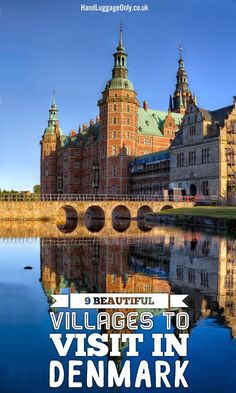 9 Beautiful Villages And Towns To Visit in Denmark