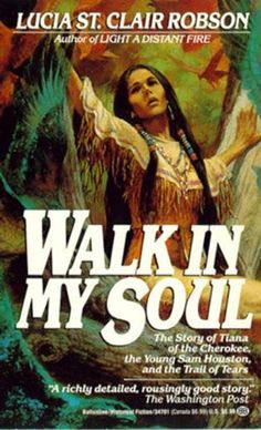 Walk in My Soul by Lucia St. Clair Robson…