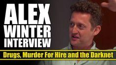 """""""Bill & Ted"""" Star Alex Winter On The Deep Web & Taking Down Silk Road (I..."""