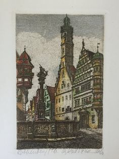 Vintage Original Hand Colored Etching of Rothenburg Germany   Etsy Rothenburg Germany, City Scene, Artist Signatures, Medieval Town, Art Studies, Art Techniques, Hand Coloring, Backdrops, Art Photography