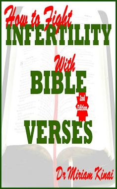 How to Fight Infertility with Bible Verses 2nd Edition