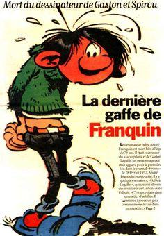 Gaston Lagaffe - Lagaffe me gâte - André Franquin est mort