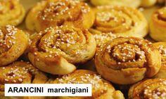 ARANCINI MARCHIGIANI Uno fra i tanti dolci tradizionali italiani preparati durante il CARNEVALE