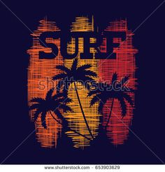 Surf typography poster. Concept in vintage style for print production. T-shirt fashion Design. Template for postcard, banner, flyer.