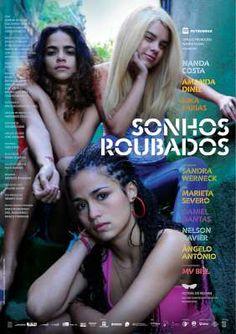 Filme Sonhos Roubados | CineDica